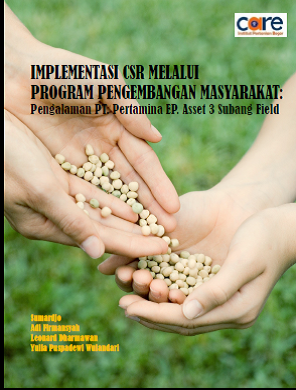 Implementasi CSR Melalui Program Pengembangat Masyarakat (Pengalaman PT. Pertamina EP. Asset 3 Subang Field)