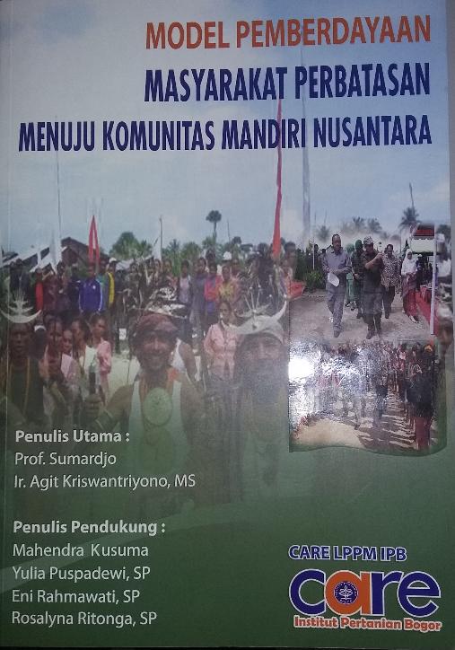 Model Pemberdayaan Masyarakat Perbatasan Menuju Komunitas Mandiri Nusantara